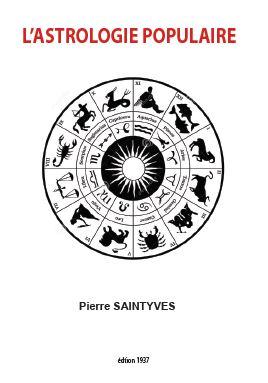 L'astrologie populaire de Pierre SAINTYVES