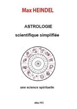 Astrologie scientifique simplifiée de Max HEINDEL