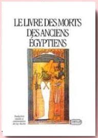 Le livre des morts des anciens égyptiens de Paul PIERRET