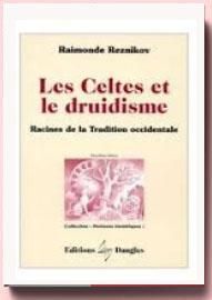 Les Celtes sous le regard des Grecs et des Latins, Hubert D'Arbois De Jubainville