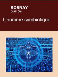 L'homme symbiotique, Joël de ROSNAY - Fiche de lecture