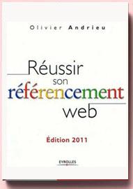 Réussir son référencement web, Olivier Andrieu – Livre d'occasion