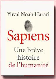 Sapiens : Une brève histoire de l'humanité, Harari