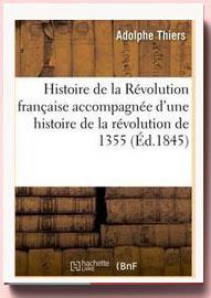 Histoire de la Révolution française - Adolphe Thiers