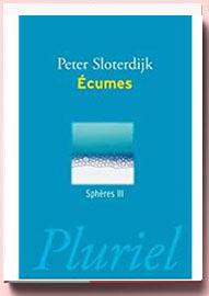 Peter Sloterdijk Ecumes