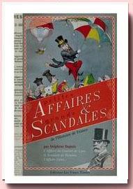 Petites affaires et grands scandales de l'histoire de France