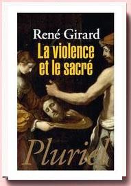 La violence et le sacré, René Girard