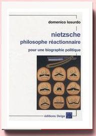 Nietzsche philosophe réactionnaire, Domenico Losurdo