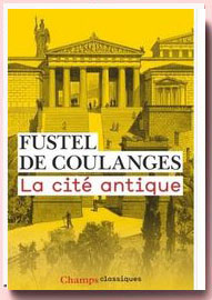 La cité antique Fustel De Coulanges