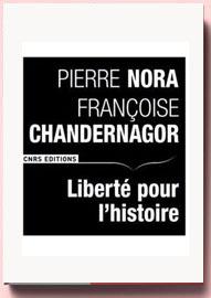 liberté pour l'histoire pierre Nora
