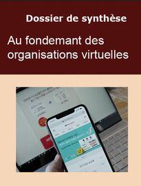 Au fondement des organisations virtuelles - dossier de synthèse de 3 livres