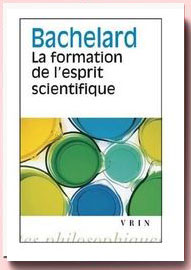 La Formation de l'esprit scientifique, Gaston Bachelard