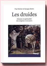 Les Druides : histoire et spiritualité