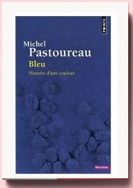 bleu histoire couleur Pastoureau