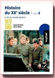 Histoire du XXe siècle, Tome 3 Serge Berstein et Pierre Milza