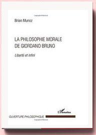La philosophie morale de Giordano Bruno, de Brian Munoz