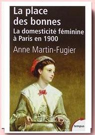 La place des bonnes : La domesticité féminine à Paris en 1900,