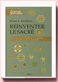 Réinventer le sacré : Une nouvelle vision de la science, de la raison et de la religion