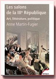 Les salons de la IIIe république Art, littérature, politique