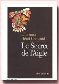Le secret de l'aigle Luis Ansa