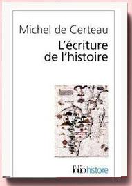 Ecriture de l'histoire Michel de certeau