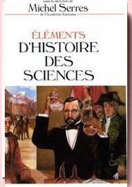 Eléments d'histoire des sciences, Michel Serres