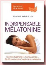 Indispensable mélatonine Brigitte Karleskind