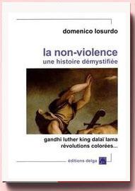 La non-violence : Une histoire démystifiée Domenico Losurdo