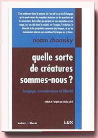 Quelle sorte de créatures sommes-nous Noam Chomsky