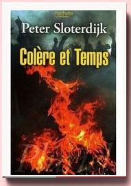 Colère et Temps : Essai politico-psychologique Peter Sloterdijk