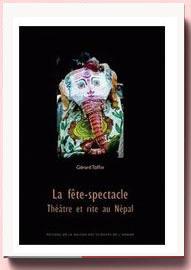 La fête-spectacle : Théâtre et rite au Népal Gérard Toffin