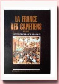 La France des Capétiens 987-1328 Michel Pastoureau