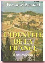 L'Identité de la France, espace et histoire Braudel