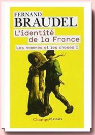 L'Identite De LA France: Les Hommes ET Les Choses Braudel