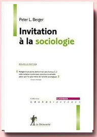 Invitation à la sociologie Peter Berger
