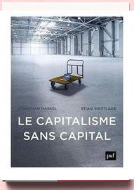 Le capitalisme sans capital Jonathan Haskel, Stian Westlake