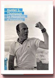Le Marathon d'Honolulu Hunter S. Thompson