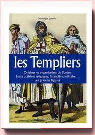 Les Templiers Dominique Lormier