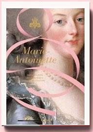 Marie-Antoinette biographie de Hélène Delalex
