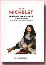 Histoire de France - tome 12 Richelieu et la Fronde (12) Jules Michelet