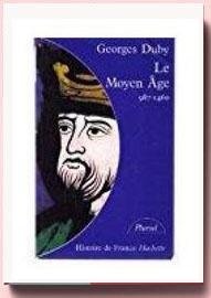 Le moyen age. Georges Duby