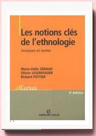 Les notions clés de l'ethnologie Marie-Odile Géraud