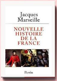 Nouvelle histoire de la France Jacques Marseille