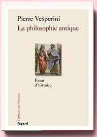 La philosophie antique : Essai d'histoire, Pierre VERPERINI