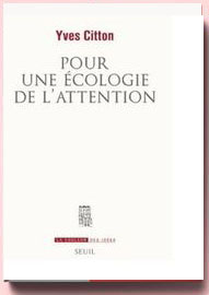 Pour une écologie de l'attention Yves Citton
