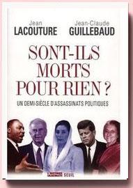 Sont-ils morts pour rien ? : Un demi-siècle d'assassinats politiques Guillebaud et Lacouture