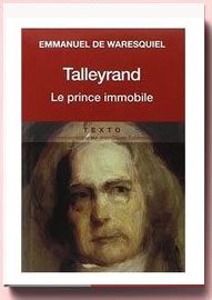 talleyrand le prince immobile Waresquiel