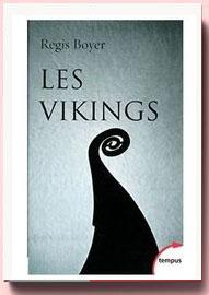 Les Vikings : Histoire et civilisation Régis Boyer