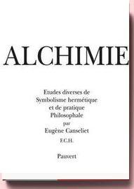 Alchimie- Études diverses de symbolisme hermétique Eugène Canseliet