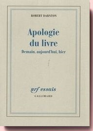 Apologie du livre Robert Darnton